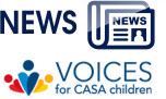Voices for CASA Children Gives Foster Children the Chance to be Heard